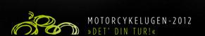 Motorcykelugen logo med tekst det din tur